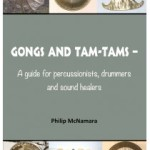 Gongs and Tam-Tams: A Guide for Percussionists, Drummers and Sound Healers