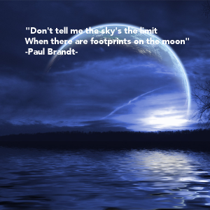 dont-tell-me-the-skys-the-limit-when-there-are-footprints-on-the-moon-paul-brandt-